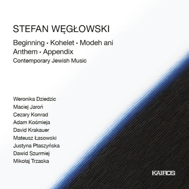 Stefan Węgłowski – Contemporary Jewish Music