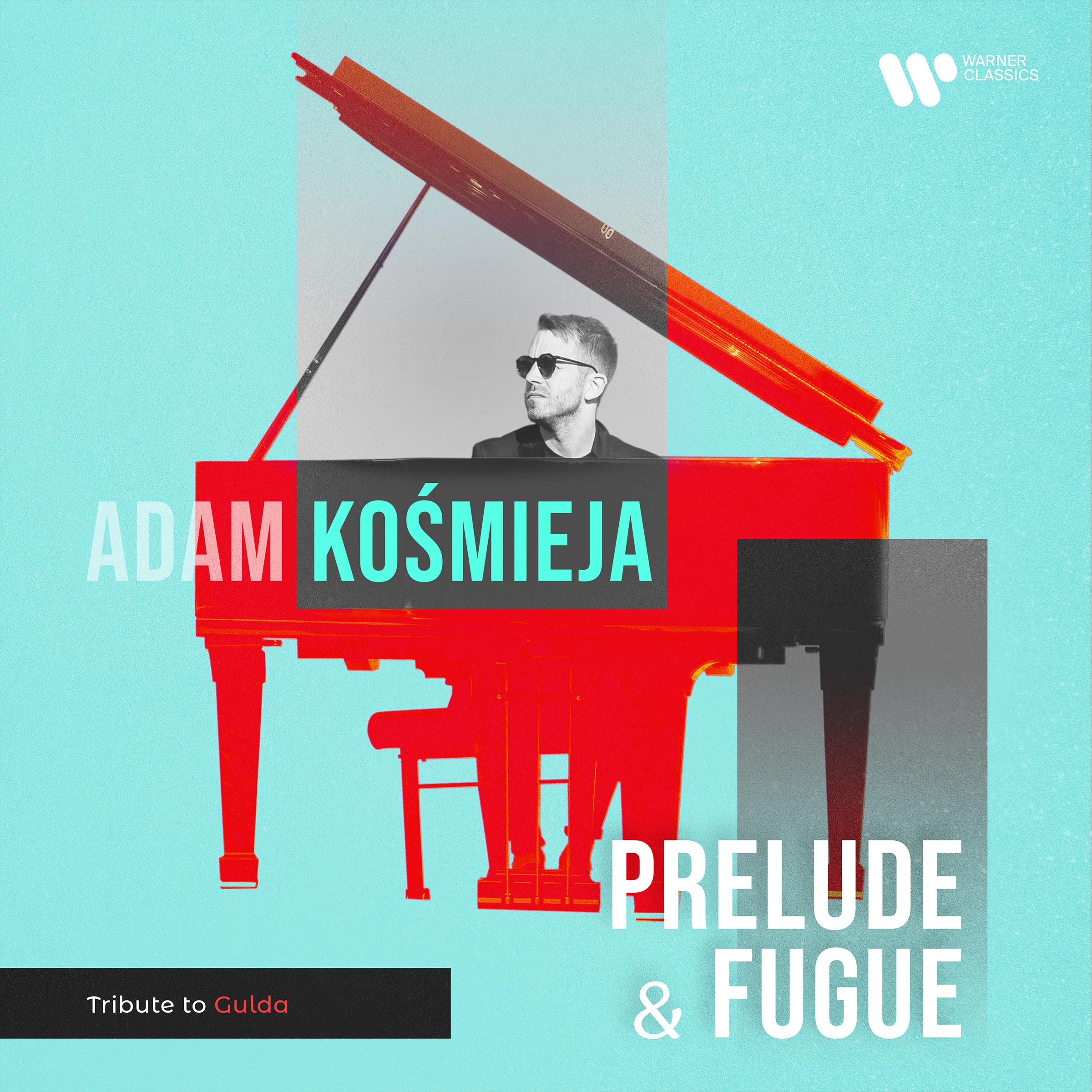 ADAM KOSMIEJA_single_Prelude & Fugue