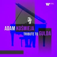 ADAM KOSMIEJA_Tribute toGulda_frontcover_0190296532207